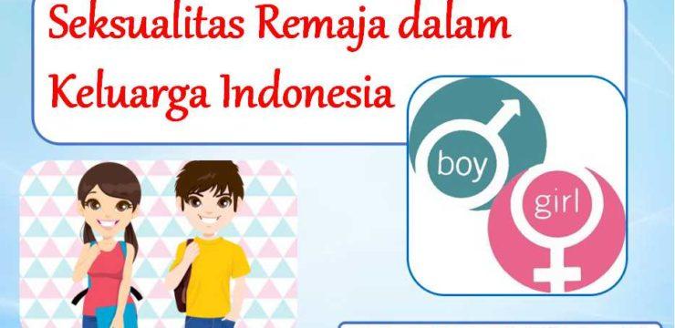 Seksualitas Remaja dalam Keluarga Indonesia
