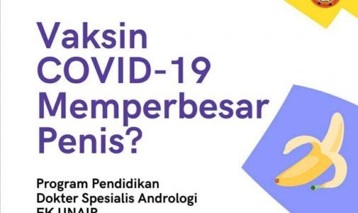 Hoax : Vaksin Covid 19 dapat memperpanjang penis